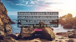 quote einstein everyone is a genius 100 einstein quote keep doing the same thing albert