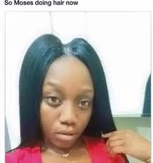 Black Hair Meme - so moses doing hair now imgur