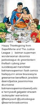 happy thanksgiving from supermeme and the justice league
