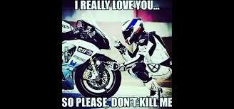 Motocross Memes - i really love you so please don t kill me visordown