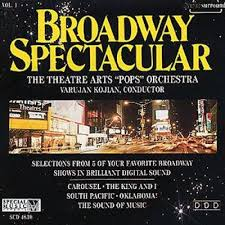 broadway spectacular vol 1 theatre arts pops orchestra