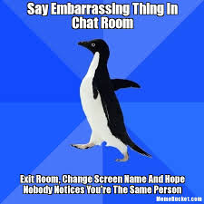 Chat Meme - say embarrassing thing in chat room create your own meme