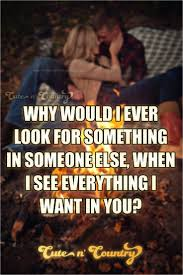 Cute In Love Quotes by Best 25 Country Couples Quotes Ideas On Pinterest Country