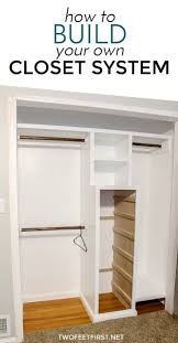 Small Closet Organization Pinterest by Best 25 Build A Closet Ideas On Pinterest Master Closet Design