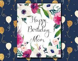happy birthday mom card printable birthday greeting card for