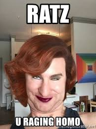 Tina Meme - ratz u raging homo chris tina meme generator