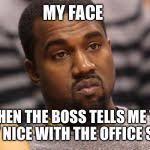 Kanye West Meme - kanye west meme generator imgflip