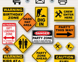 themed signs instant construction signs road works signs party