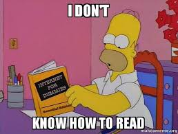 How To Read Meme - i don t know how to read internets homer make a meme