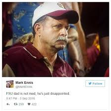 Florida State Memes - fsu dad is not mad he s just disappointed frustrated florida