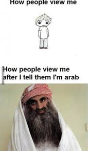 Meme Arab - how people view me after i tell them i m arab image dubai memes