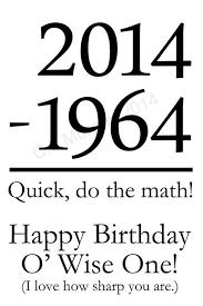 happy birthday 50 years old my 50th birthday wish that i had as