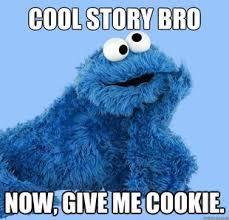 Monster Meme - cookie monster meme your own condescending cookie monster