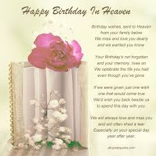 best 25 birthday in heaven quotes ideas on pinterest missing