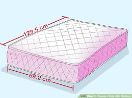 How To Choose Crib Mattress How To Choose A Baby Crib Mattress With Pictures Wikihow