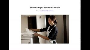 Resume Sample For Housekeeping Housekeeper Resume Sample Youtube