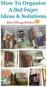 Home Storage Solutions 101 Organized Home Organizing A Chest Freezer Ideas U0026 Solutions Freezer Real Life