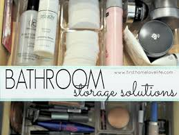 Bathroom Organizers Ideas by Bathroom Organization And Storage Solutions First Home Love Life