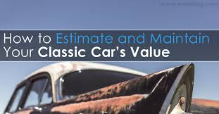 Estimate Your Car Value by How To Estimate And Maintain Your Car S Value
