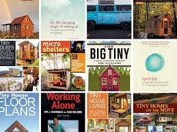 best tiny house books for inspiration downsizing building and
