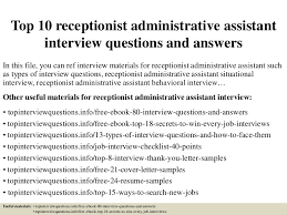 top 10 receptionist administrative assistant interview questions and u2026