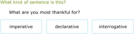 ixl is the sentence declarative interrogative imperative or