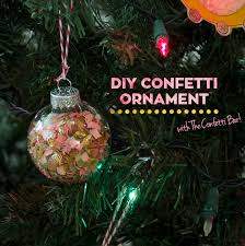 diy confetti ornaments with the confetti bar poor pretty