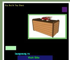 Diy Build Toy Chest by Plans For Toy Chest Bench 183108 The Best Image Search