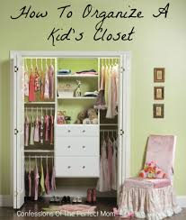 how to organize a kids closet confessions of the perfect mom