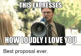 Proposal Meme - this expresses how loudly i love you kmemecom love meme on me me