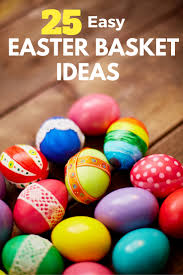 25 easy ideas for easter baskets daze and knights