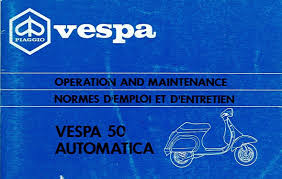 operation and maintenance vespa 50 automatica mod v5p2t vespadoc