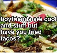 Taco Memes - 27 taco memes for taco tuesday or any day taco tuesday tuesday
