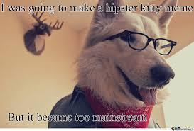 Hipster Dog Meme - hipster dog by rouraito meme center
