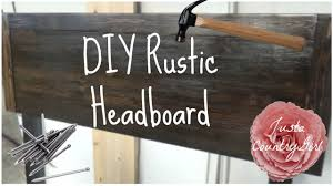diy rustic headboard l justacountrygirl youtube