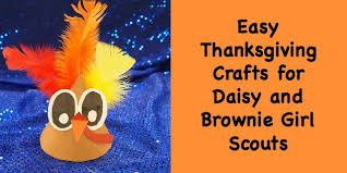 easy thanksgiving crafts for daisies and brownies scout leader