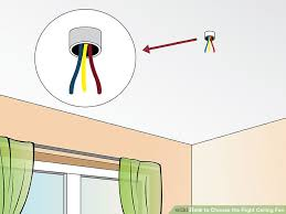 how to select a ceiling fan how to choose the right ceiling fan 4 steps with pictures