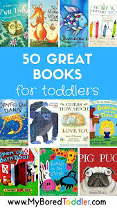 50 great books for toddlers toddler books parents and teacher