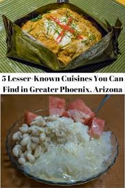 cuisines you 5 lesser known cuisines you can find in greater arizona