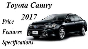 toyota car specifications toyota camry car 2017 price features specifications and wallpapers
