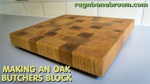 making an end grain chopping board butcher u0027s block from salvaged