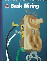 basic wiring home repair and improvement updated series time