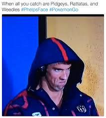 Michael Phelps Meme - pokemon go phelpsface angry michael phelps know your meme