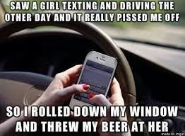 Texting While Driving Meme - texting while driving meme