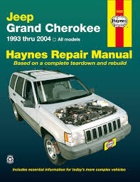 jeep grand cherokee 93 04 haynes repair manual haynes manuals