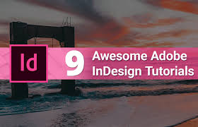 indesign tutorials for beginners cs6 9 awesome adobe indesign tutorials for beginners