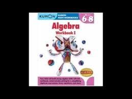 free download kumon algebra workbook i kumon math workbooks youtube