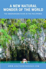 the underground river a new natural wonder of the world
