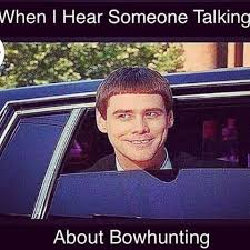 Bow Hunting Memes - wapiti talk elk hunting forum elk hunting tips