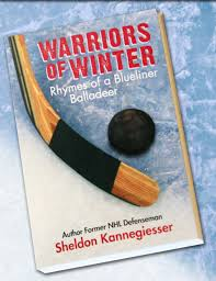 warriors of winter rhymes of a blueliner balladeer by sheldon